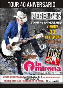 LOS REBELDES + TRIBUTO A ELVIS (TOUR 40 ANIVERSARIO)