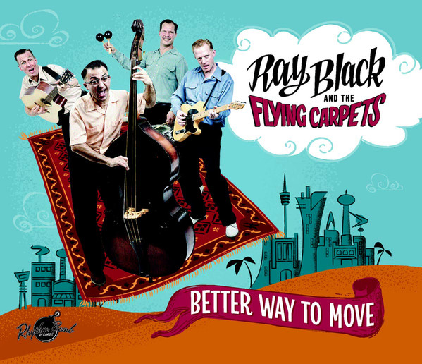 Rockabilly europeo - Ray Black & The Flying Carpets