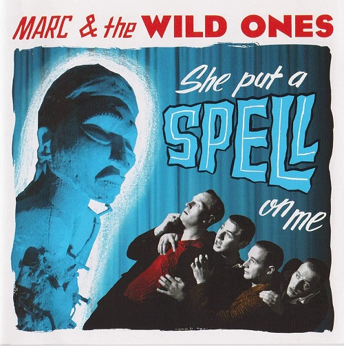 She Put a Spell on Me_ Marc & the Wild Ones