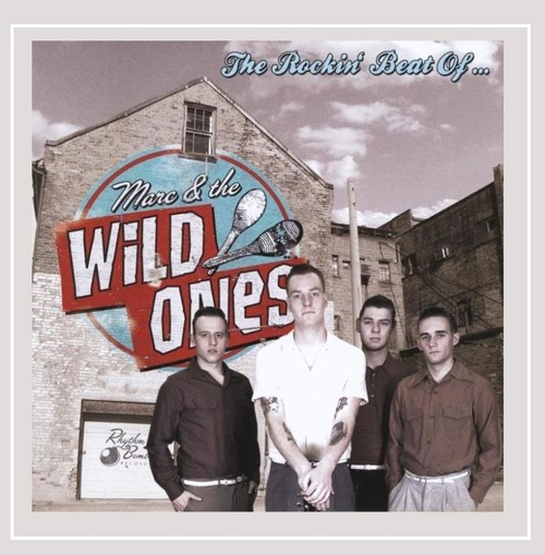 The Rockin' Beat of..._ Marc & the Wild Ones